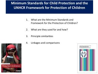 Minimum Standards for Child Protection and the UNHCR Framework for Protection of Children