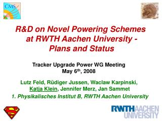 R&D on Novel Powering Schemes  at RWTH Aachen University - Plans and Status