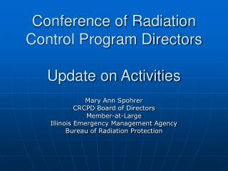Conference of Radiation Control Program Directors Update on Activities