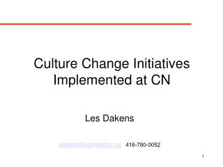 Culture Change Initiatives Implemented at CN
