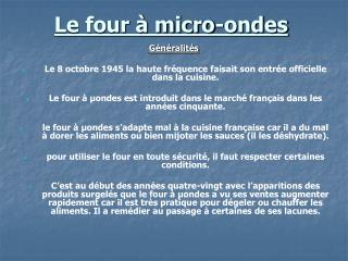 Le four � micro-ondes