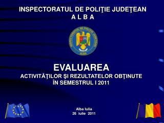 INSPECTORATUL  DE  POLIŢIE  JUDE Ţ EAN A L B A