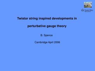 Twistor string inspired developments in perturbative gauge theory