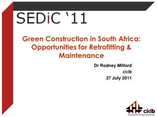 Green Construction in South Africa: Opportunities for Retrofitting  Maintenance