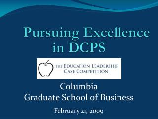 Pursuing Excellence  in DCPS