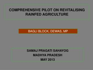 COMPREHENSIVE PILOT ON REVITALISING RAINFED AGRICULTURE