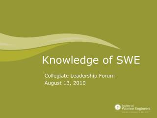 Knowledge of SWE