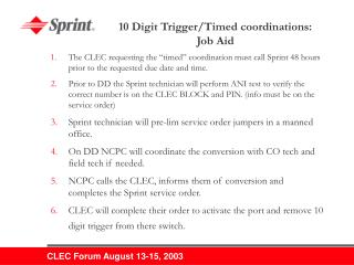 10 Digit Trigger/Timed coordinations: Job Aid