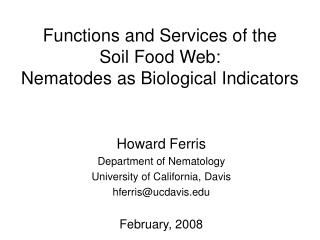Functions and Services of the Soil Food Web: Nematodes as Biological Indicators