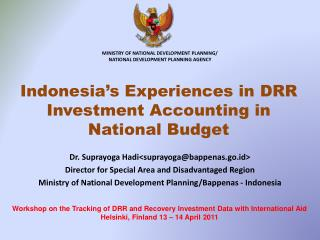 Indonesia's Experiences in DRR Investment Accounting in  National Budget