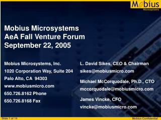 Mobius Microsystems AeA Fall Venture Forum September 22, 2005