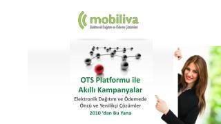 OTS Platformu ile  Akıllı  Kampanyalar