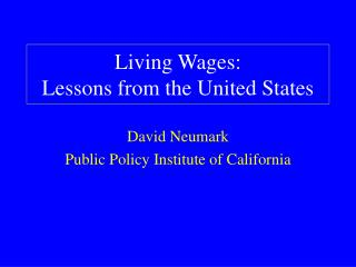 Living Wages:  Lessons from the United States