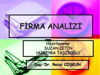 FİRMA ANALİZİ