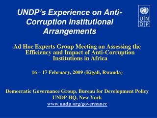UNDP's Experience on Anti-Corruption Institutional Arrangements