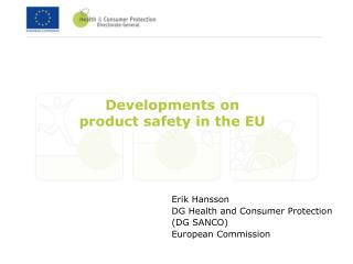 Developments on product safety in the EU