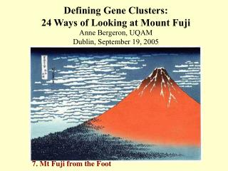 Defining Gene Clusters: 24 Ways of Looking at Mount Fuji