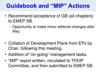 Guidebook and �MIP� Actions