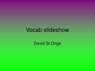 Vocab slideshow