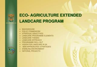 ECO- AGRICULTURE EXTENDED LANDCARE PROGRAM