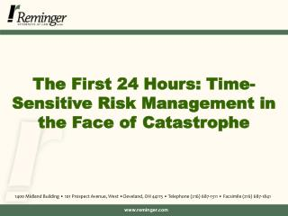 The First 24 Hours: Time-Sensitive Risk Management in the Face of Catastrophe