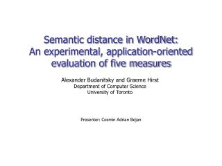 Semantic distance in WordNet:  An experimental, application-oriented evaluation of five measures