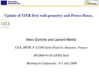 Update of ITER first wall geometry and Power fluxes,