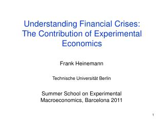 Understanding Financial Crises:  The Contribution of Experimental Economics