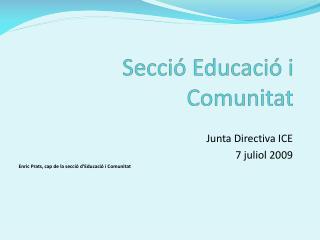 Secció Educació  i  Comunitat