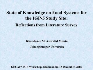 State of Knowledge on Food Systems for the IGP-5 Study Site: Reflections from Literature Survey