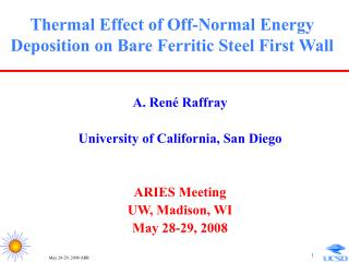 Thermal Effect of Off-Normal Energy Deposition on Bare Ferritic Steel First Wall