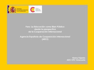 Cooperación Española II Plan Director de la Cooperación Española (2005-2008)