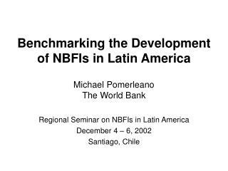 Benchmarking the Development of NBFIs in Latin America