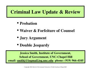 Criminal Law Update & Review