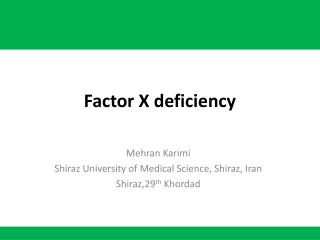 Factor X deficiency