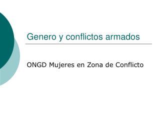 Genero y conflictos armados