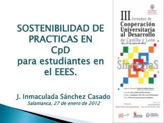 SOSTENIBILIDAD DE PRACTICAS EN CpD para estudiantes en el EEES.