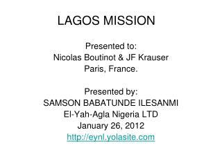 LAGOS MISSION