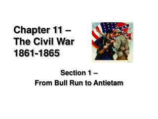 Chapter 11 –  The Civil War 1861-1865