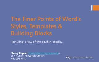 The Finer Points of Word s Styles, Templates  Building Blocks