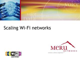 Scaling Wi-Fi networks