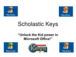 Scholastic Keys