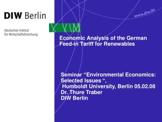Economic Analysis of the German Feed-in Tariff for Renewables