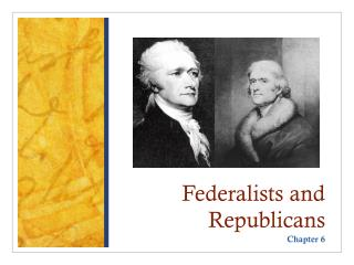 federalists and democratic republicans as permanent political George washington's views on political parties in america  the formation of the anti-federalist party or democratic-republicans  washington resisted taking sides even though the federalists.