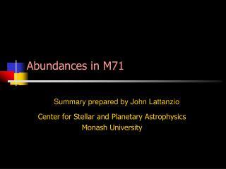 Abundances in M71