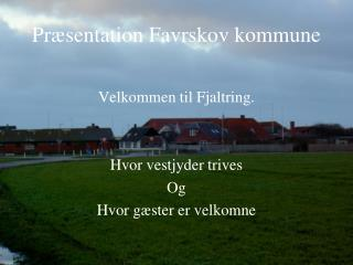 Pr�sentation Favrskov kommune