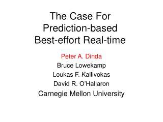 The Case For  Prediction-based  Best-effort Real-time