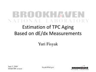Estimation of TPC Aging  Based on dE/dx Measurements