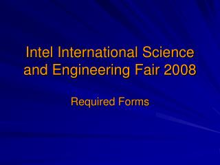 Intel International Science and Engineering Fair 2008