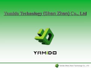 Yamido (Shen Zhen) Technology Co., LTD